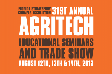 The 31st annual Agritech runs August 12-14, 2013 at the John R. Trinkle Building in Plant City, FL.